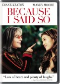 Because I Said So DVD