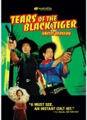 Tears of the Black Tiger DVD