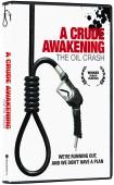 Crude Awakening DVD