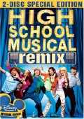 High School Musical: Remix Edition